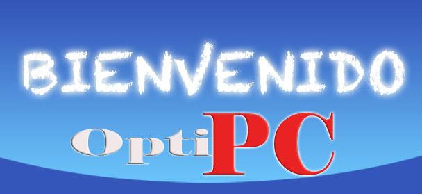 bienvenido a OptiPC